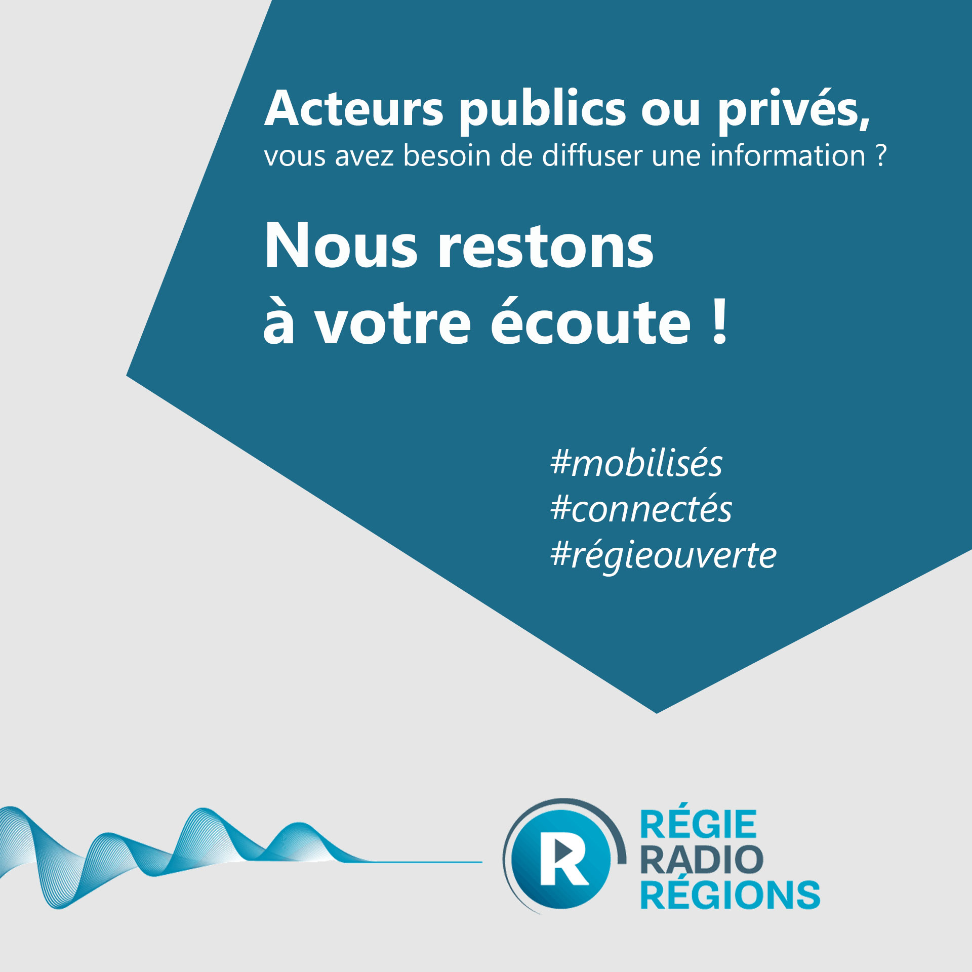 Acteurs publics ou privés vous avez besoin de diffuser une information ? Régie Radio Régions reste à votre écoute